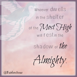 Dwell in His Shelter