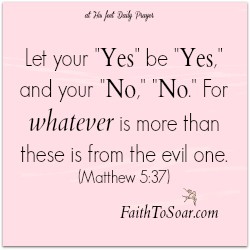 Matthew 5:37 guarding my words