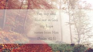 my-soul-finds-rest-in-god-psalm-625